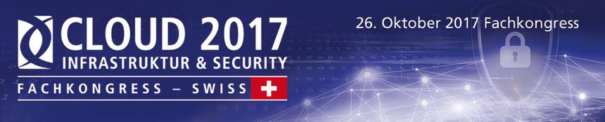 Cloud 2017 Infrastruktur & Security Fachkongress, Schweiz - Event Banner